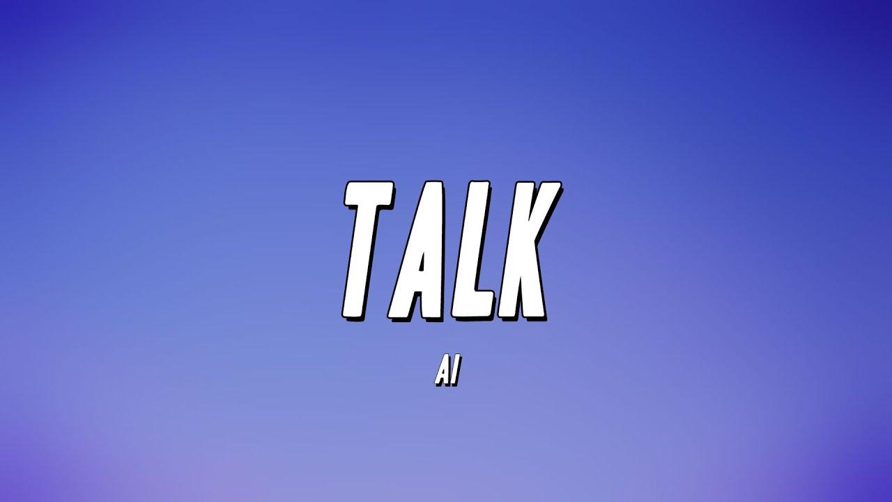 Ai - Talk (Lyrics)