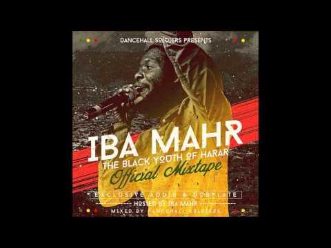 Iba Mahr - The Black Youth Of Harar Official Mixtape 2015 - 20 Diamond Sox Remix (Ft Tarrus Riley)