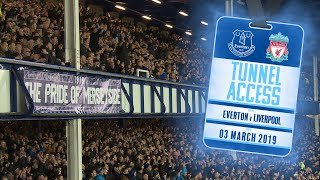 WHAT AN ATMOSPHERE! | TUNNEL ACCESS: EVERTON V LIVERPOOL - MERSEYSIDE DERBY