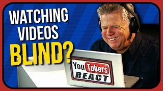 How Does A Blind Person Watch Videos? (re: YouTubers React To Try Not To Cringe Challenge)