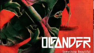 Watch Oleander Bulletproof video