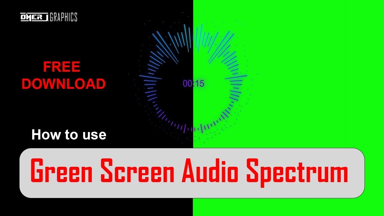 How to use Green Screen Audio Spectrum | Free Download | OMER J GRAPHICS