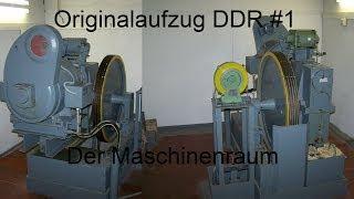 Originalaufzug DDR1 Der Maschinenraum in HD (1080p)