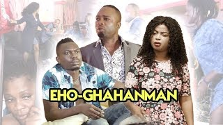 EHO-GHAHANMAN - LATEST BENIN MOVIES 2018
