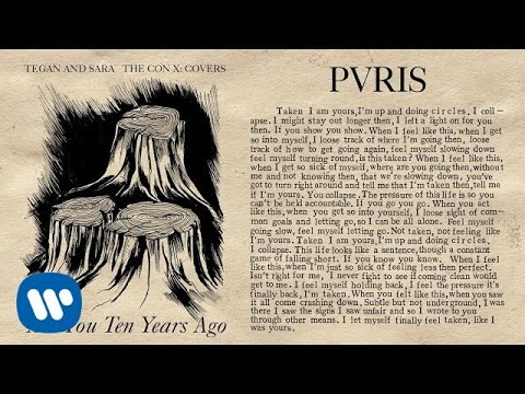 Tegan and Sara present The Con X: Covers – Are You Ten Years Ago – PVRIS Mp3