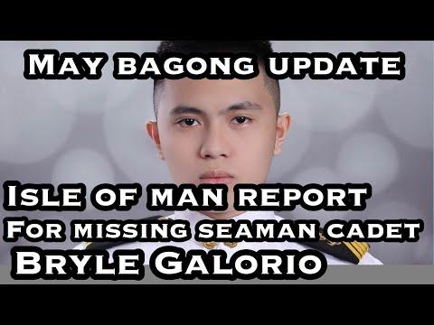 MAY BAGONG UPDATE, ISLE OF MAN REPORT NG MISSING SEAMAN CADET NA SI BRYLE GALORIO