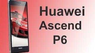 Видео обзор телефона / смартфона Huawei Ascend P6(Представляем вашему вниманию на русском языке видео обзор на самый тонкий китайский сенсорный телефон..., 2014-01-16T19:08:33.000Z)