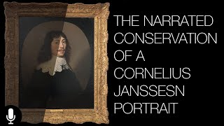 The Conservation of a Cornelius Janssens Portrait - Narrated