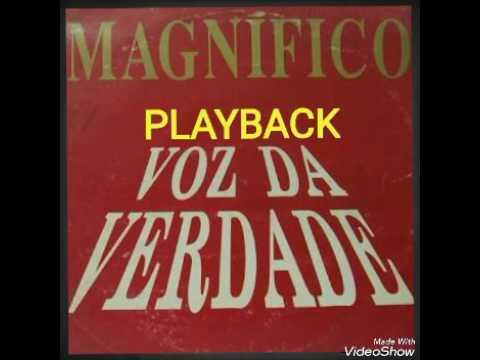 Voz da Verdade - Magnífico - Playback 1991