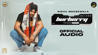 Burberry (Official Audio) Sidhu Moose Wala | Moosetape