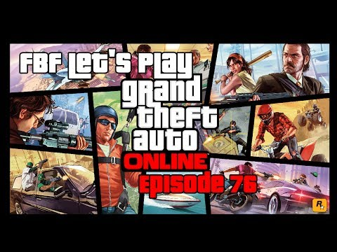 Grand Theft Auto Online - Expand the Fleet again - Episode 76