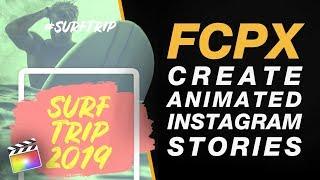 Final Cut Pro X: إنشاء الرسوم المتحركة Instagram القصة مع قصة حزمة في نهاية المطاف