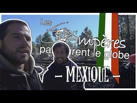Tour du monde - CHIHUAHUA (Mexique) - Les compères parcourent le globe (Ep1-S02)