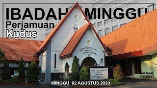 IBADAH MINGGU PERJAMUAN KUDUS | 02 AGUSTUS 2020 | GKJW JEMAAT SURABAYA