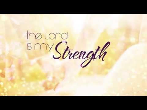 THE LORD IS MY STRENGTH (IETT)