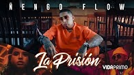 Ñengo Flow - La Prisión [Official Video]