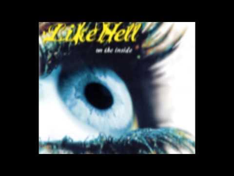 LIKEHELL- On the Inside