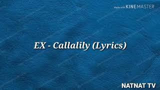 Ex Callalily Lyrics.mp3