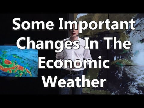 Some Important Changes In The Economic Weather