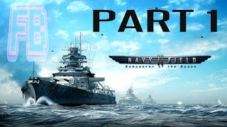 Navy Field 2: Conqueror of the Ocean Part 1