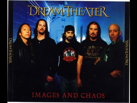 Dream Theater - Images and Chaos  ('07)[BOOTLEG]