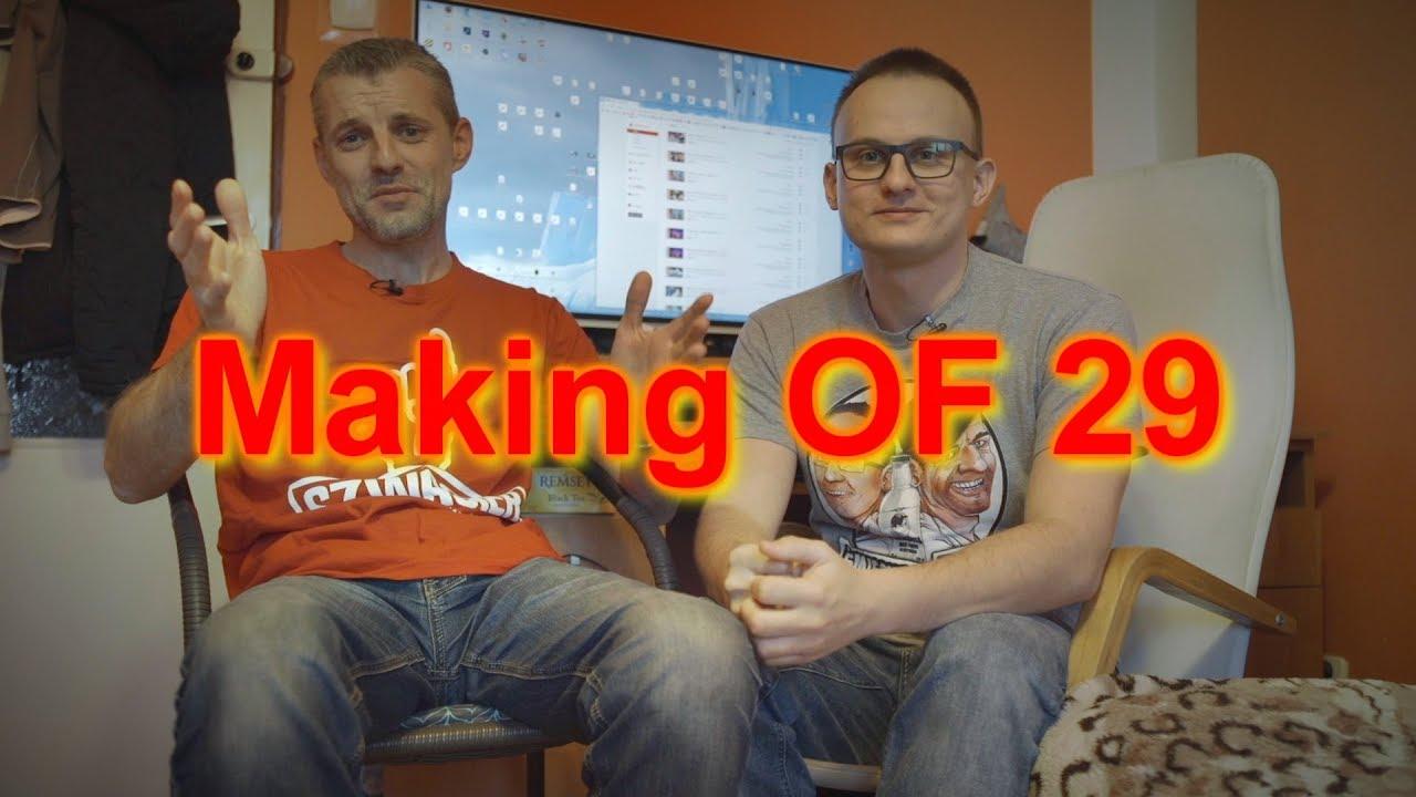Making OF – Odcinek 29 (Płaska Ziemia, Wkręt)