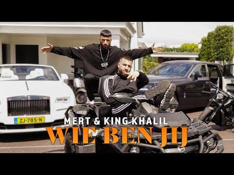 MERT \u0026 KING KHALIL - WIE BEN JIJ (Official Music Video) Prod. By MUKO