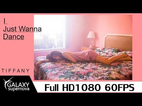 TIFFANY 티파니 - I Just Wanna Dance [Lyrics](SUBENG/KOREAN/ROMANIZATION) [1080p]ᴴᴰ [60fps]
