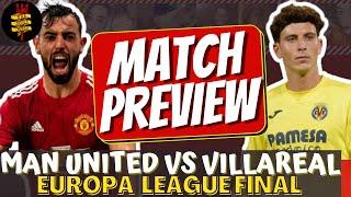 Man United Vs Villarreal |Europa League Final Match Preview! #mufc #UELFinal