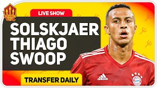 Solskjaer In Talks With Thiago! Sancho Deal Moves Closer! Man Utd Transfer News