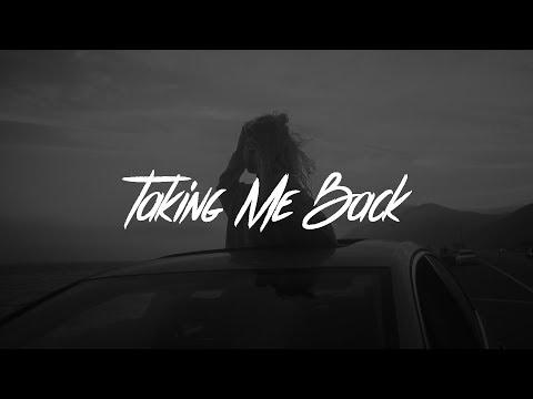 LANY - Taking Me Back (Lyrics)
