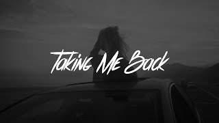 LANY - Taking Me Back (Lyrics)