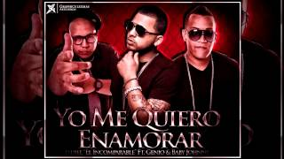 Genio & Baby Johnny Ft. Jadiel - Yo Me Quiero Enamorar (Prod. By Predikador)