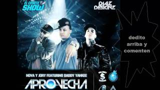 """APROVECHA""♦ORIGINAL AUDIO♦""DADDY YANKEE FT NOVA Y JORY""NEW 2011"