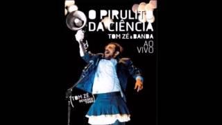 Tom Zé - Pirulito da Ciência [Full Album] [Completo]
