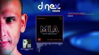 Bad Bunny Ft. Drake y Sean Paul - Mia (Dj Nev Rmx)
