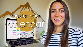 Step by Step Guide to Calendar Management (Part 3)