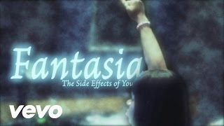 Fantasia - The Side Effects Of You - Lose To Win