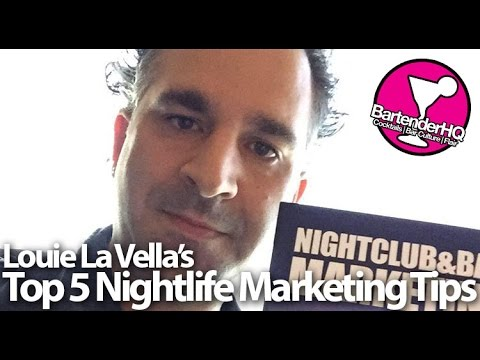 Bar Marketing Guru Louie La Vella's Top 5 Tips!