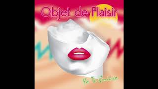 Download Objet de Plaisir – Yo te quiero 2017 Radio Edit MP3 song and Music Video