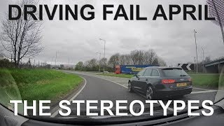 Driving Fail April - The Stereotypes