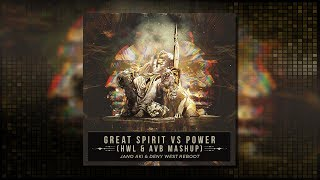 Hardwell, KSHMR vs AvB, Vini Vici - Great Spirit vs Power (Hardwell & Armin Van Buuren Mashup)