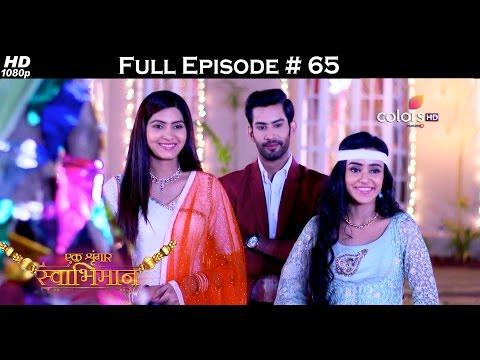 Ek Shringaar Swabhimaan - 17th March 2017 - एक श्रृंगार स्वाभिमान - Full Episode (HD)