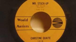 Christine Quaite - Mr. Stuck-Up