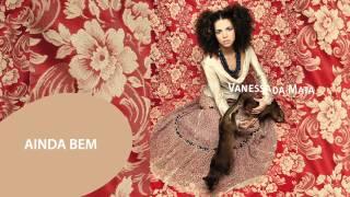 Vanessa da Mata - Ainda Bem (Áudio Oficial)