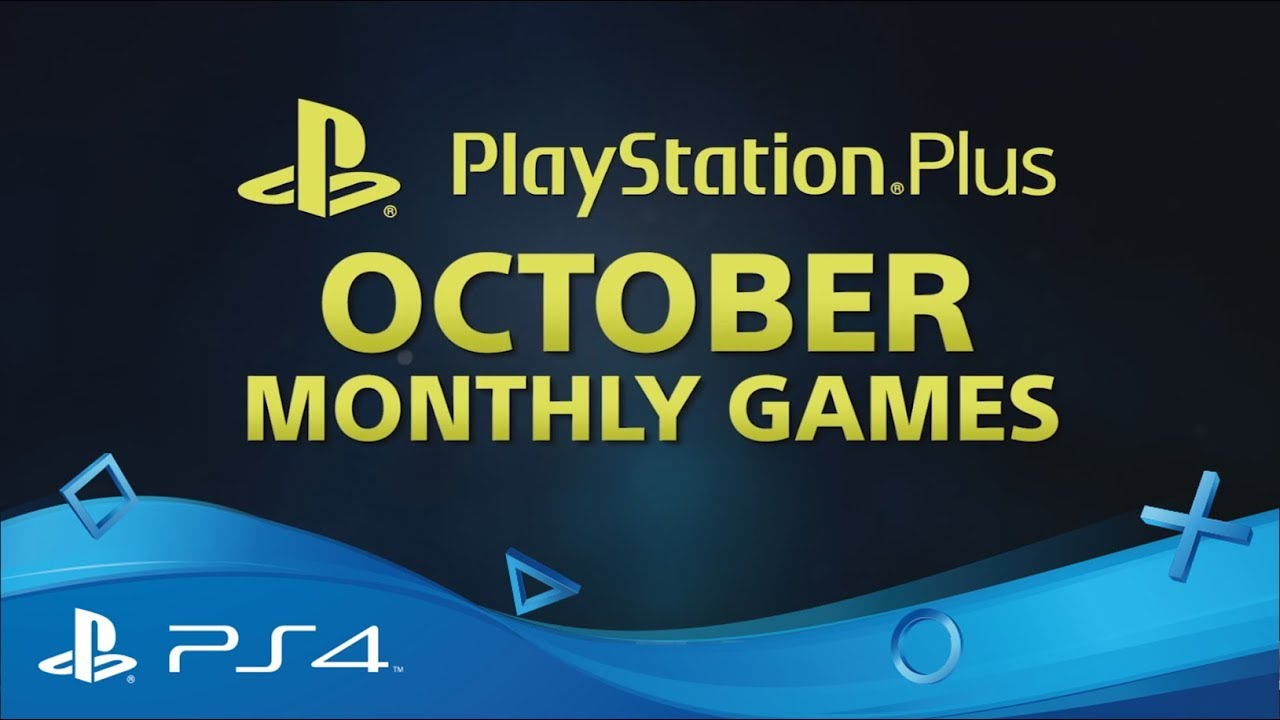PlayStation Plus | Monthly Games for October 2017 | PS4 - YouTube