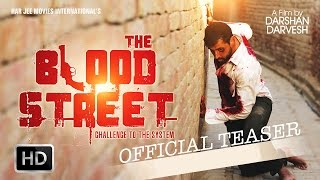 THE BLOOD STREET PUNJABI MOVIE | FIRST LOOK | HD OFFICIAL TEASER