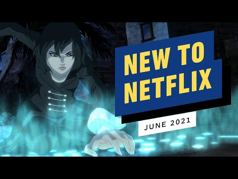 New to Netflix for June 2021