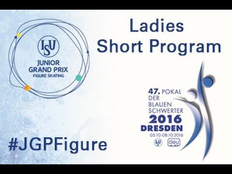 2016 ISU Junior Grand Prix - Dresden - Ladies Short Program