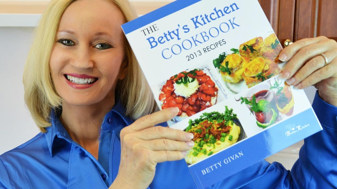 Betty's Kitchen Cookbook © 2014 -- NEW! -- Recipes from ...